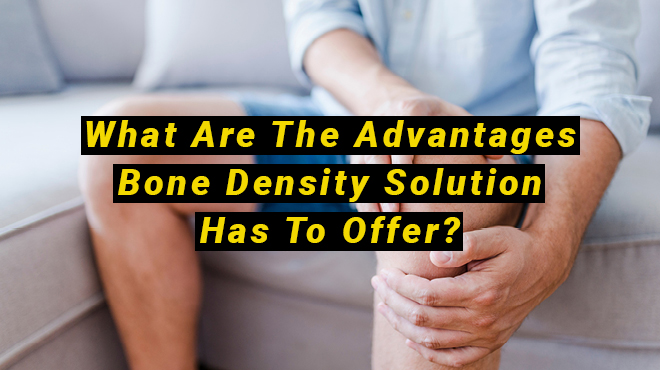 Bone Density Solution Advantages